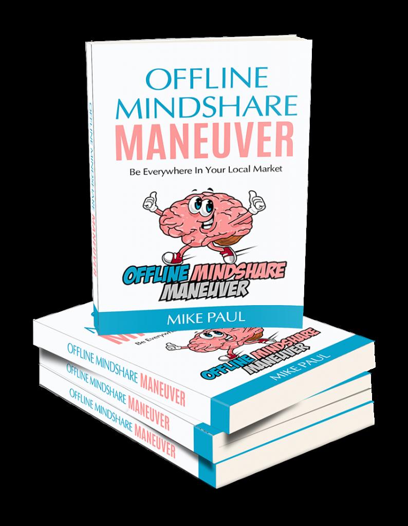 Offline Mindshare Maneuver
